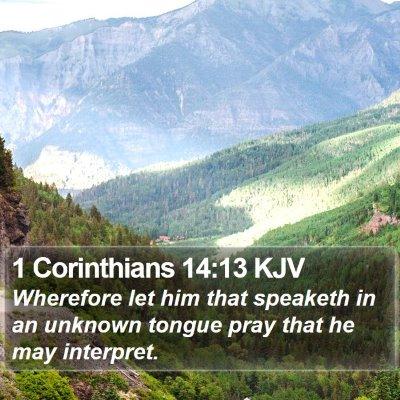 1 Corinthians 14:13 KJV Bible Verse Image