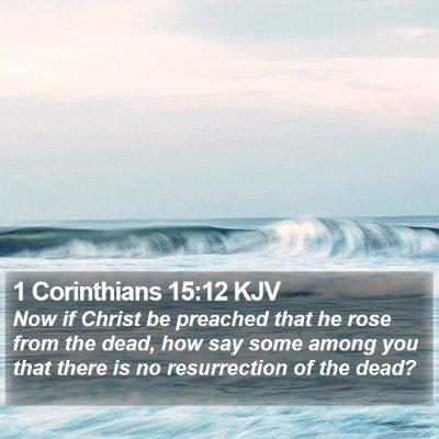 1 Corinthians 15:12 KJV Bible Verse Image
