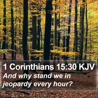 1 Corinthians 15:30 KJV Bible Verse Image