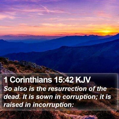 1 Corinthians 15:42 KJV Bible Verse Image