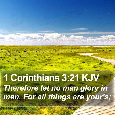 1 Corinthians 3:21 KJV Bible Verse Image
