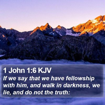1 John 1:6 KJV Bible Verse Image