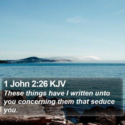 1 John 2:26 KJV Bible Verse Image