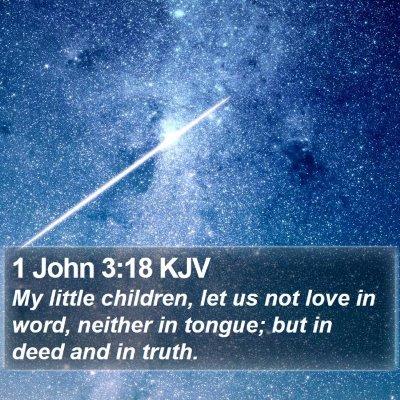 1 John 3:18 KJV Bible Verse Image
