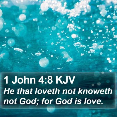 1 John 4:8 KJV Bible Verse Image