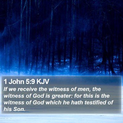 1 John 5:9 KJV Bible Verse Image