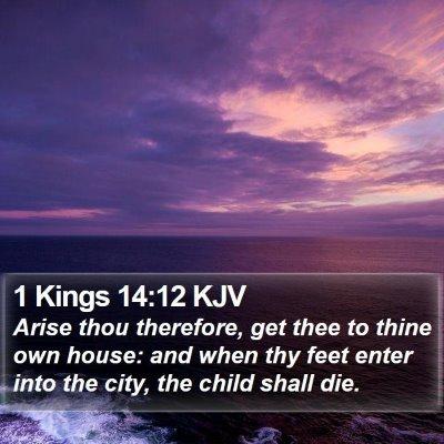 1 Kings 14:12 KJV Bible Verse Image