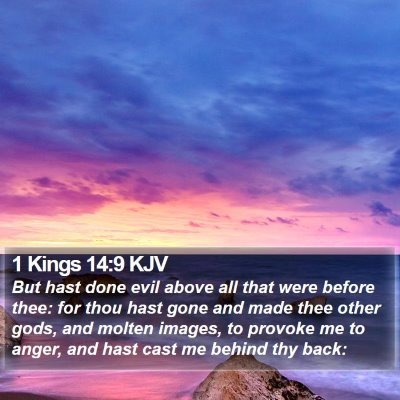 1 Kings 14:9 KJV Bible Verse Image