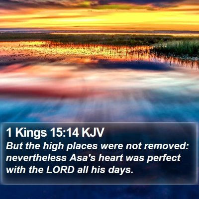 1 Kings 15:14 KJV Bible Verse Image