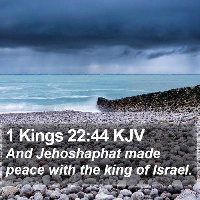 1 Kings 22:44 KJV Bible Verse Image