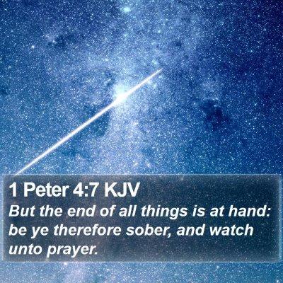 1 Peter 4:7 KJV Bible Verse Image