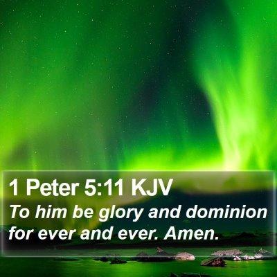 1 Peter 5:11 KJV Bible Verse Image