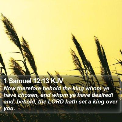 1 Samuel 12:13 KJV Bible Verse Image