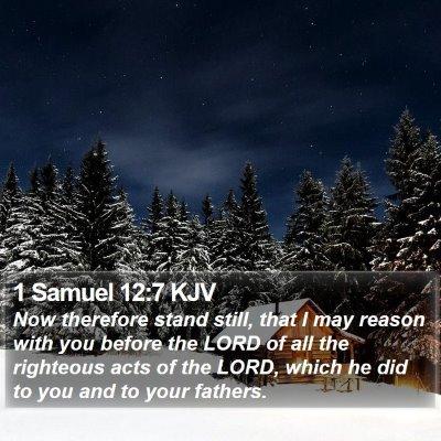 1 Samuel 12:7 KJV Bible Verse Image
