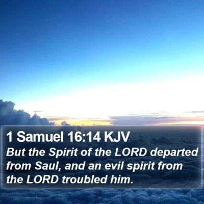1 Samuel 16:14 KJV Bible Verse Image