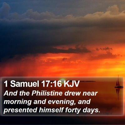 1 Samuel 17:16 KJV Bible Verse Image