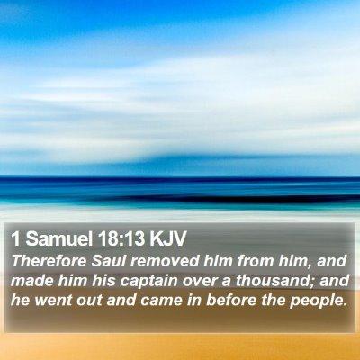 1 Samuel 18:13 KJV Bible Verse Image