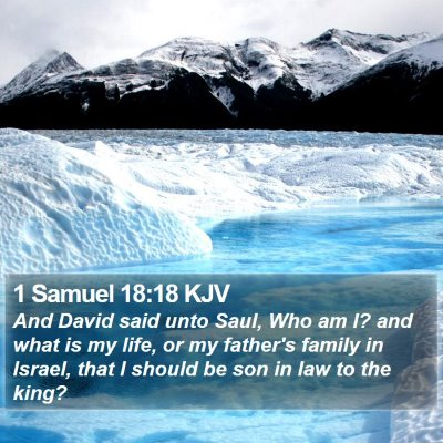 1 Samuel 18:18 KJV Bible Verse Image