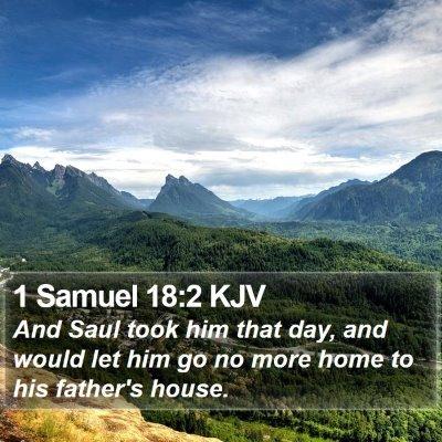 1 Samuel 18:2 KJV Bible Verse Image