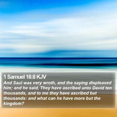 1 Samuel 18:8 KJV Bible Verse Image