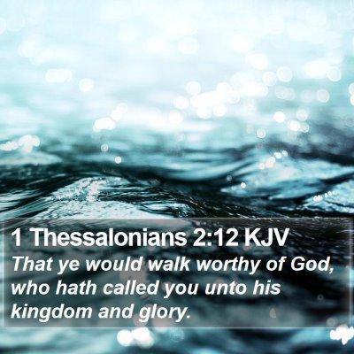 1 Thessalonians 2:12 KJV Bible Verse Image