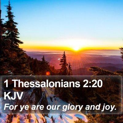 1 Thessalonians 2:20 KJV Bible Verse Image