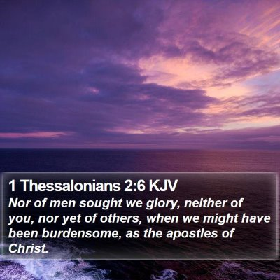 1 Thessalonians 2:6 KJV Bible Verse Image