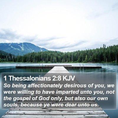 1 Thessalonians 2:8 KJV Bible Verse Image