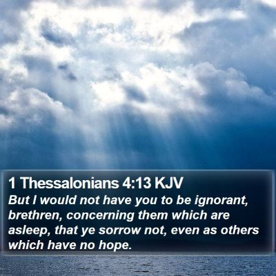 1 Thessalonians 4:13 KJV Bible Verse Image