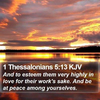 1 Thessalonians 5:13 KJV Bible Verse Image