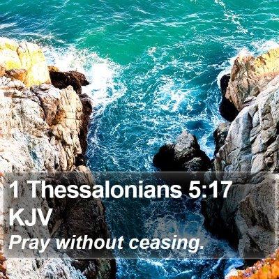 1 Thessalonians 5:17 KJV Bible Verse Image
