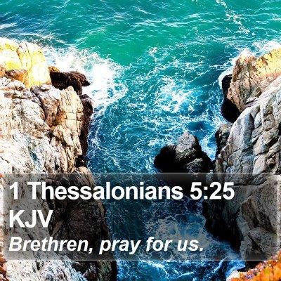 1 Thessalonians 5:25 KJV Bible Verse Image