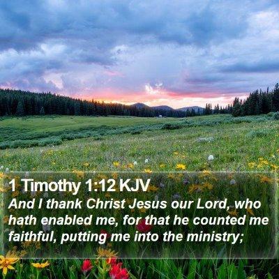 1 Timothy 1:12 KJV Bible Verse Image