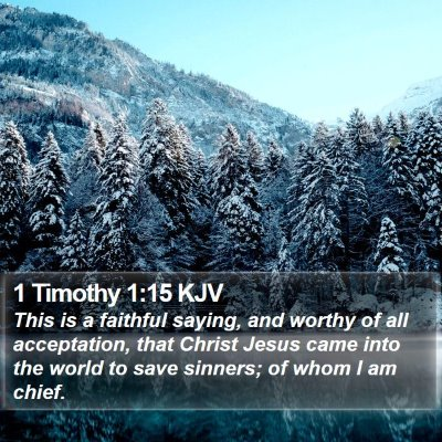 1 Timothy 1:15 KJV Bible Verse Image