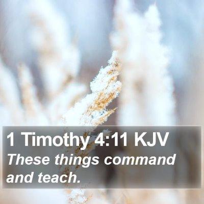 1 Timothy 4:11 KJV Bible Verse Image