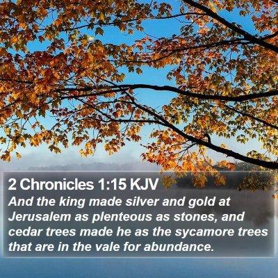 2 Chronicles 1:15 KJV Bible Verse Image