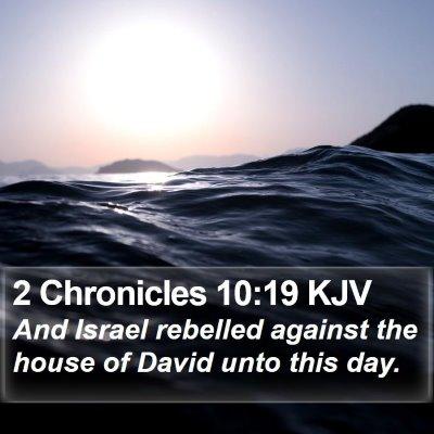 2 Chronicles 10:19 KJV Bible Verse Image