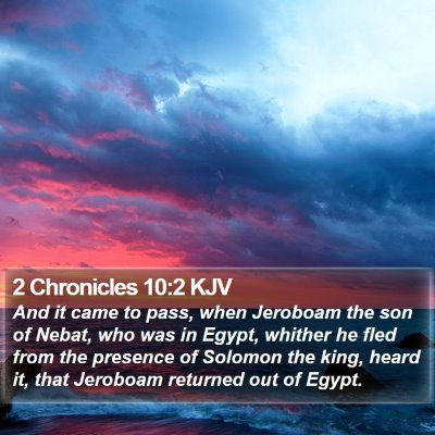 2 Chronicles 10:2 KJV Bible Verse Image