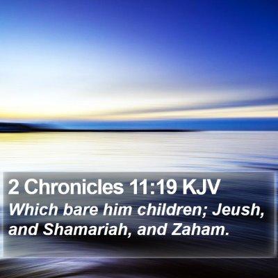 2 Chronicles 11:19 KJV Bible Verse Image