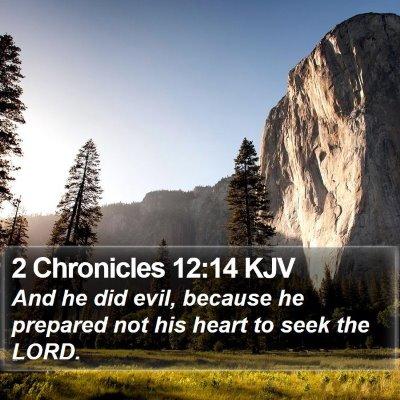 2 Chronicles 12:14 KJV Bible Verse Image