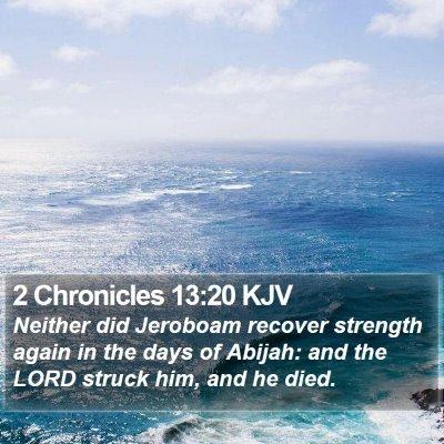 2 Chronicles 13:20 KJV Bible Verse Image