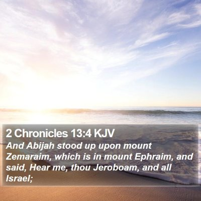 2 Chronicles 13:4 KJV Bible Verse Image