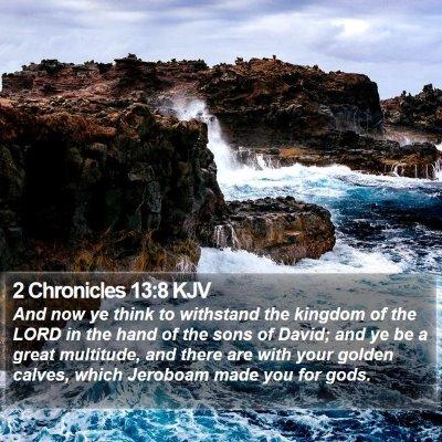 2 Chronicles 13:8 KJV Bible Verse Image