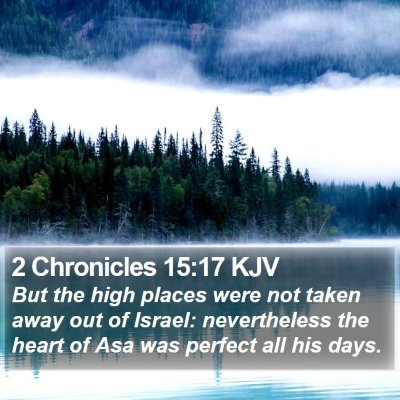 2 Chronicles 15:17 KJV Bible Verse Image