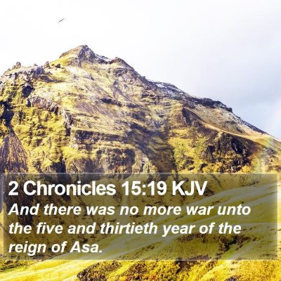 2 Chronicles 15:19 KJV Bible Verse Image