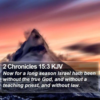 2 Chronicles 15:3 KJV Bible Verse Image