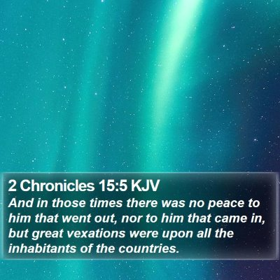 2 Chronicles 15:5 KJV Bible Verse Image