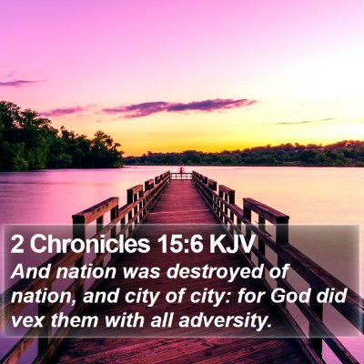 2 Chronicles 15:6 KJV Bible Verse Image