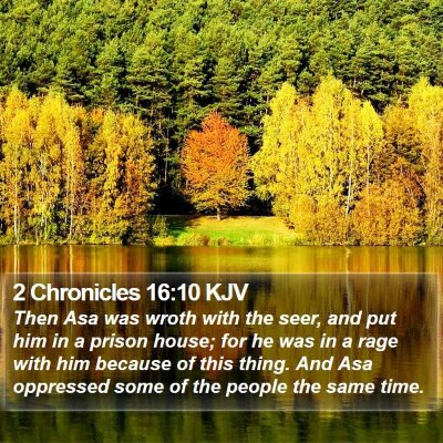 2 Chronicles 16:10 KJV Bible Verse Image