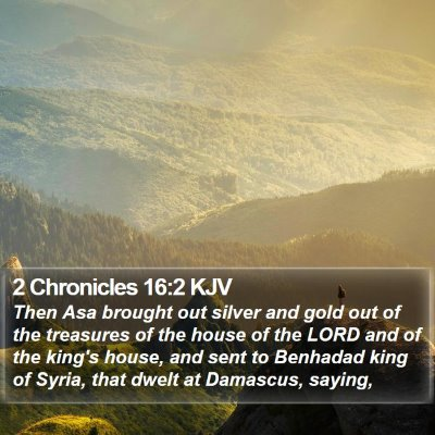 2 Chronicles 16:2 KJV Bible Verse Image